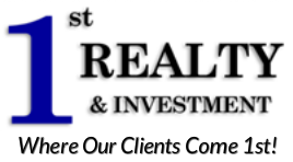 1st Realty & Investment | Where Our Clients Come 1st